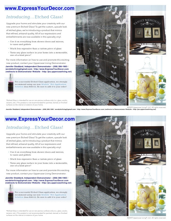 www.ExpressYourDecor.com Introducing…Etched Glass! Upgrade your home and stimulate your creativity with our new premium Et...