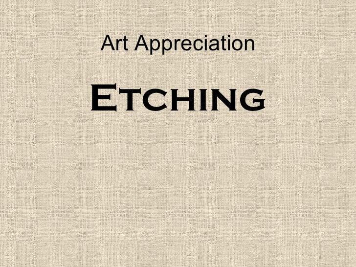 Art Appreciation Etching