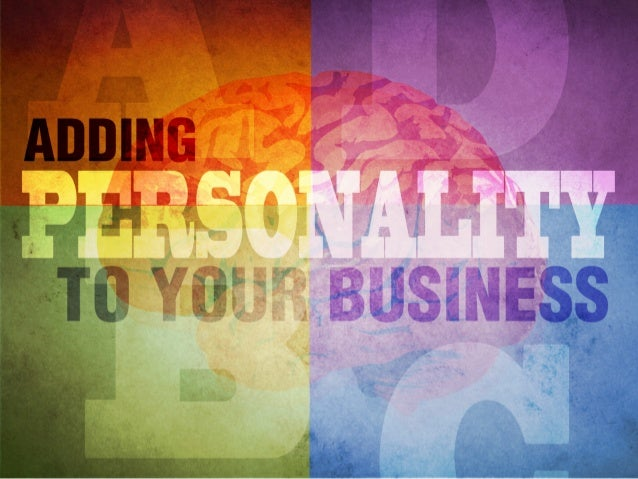 Adding Personality to Your Business