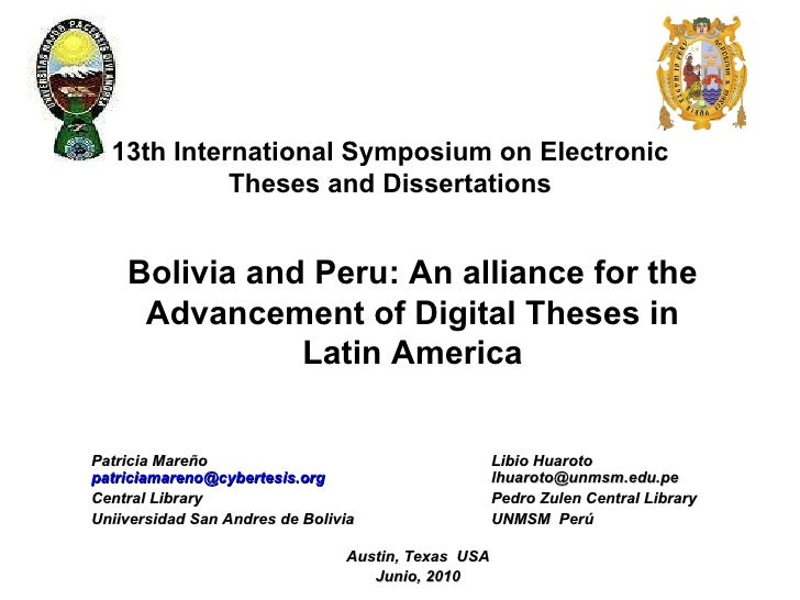 13th International Symposium on Electronic Theses and Dissertations Patricia Mareño Libio Huaroto   [email_address]     [e...