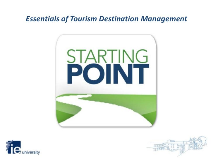 Essentials of Tourism Destination Management