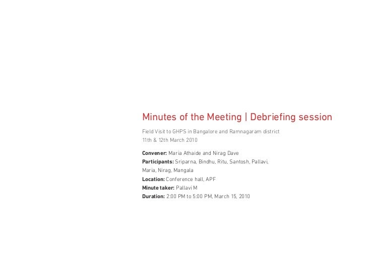 Minutes of the Meeting | Debriefing sessionField Visit to GHPS in Bangalore and Ramnagaram district11th & 12th March 2010C...