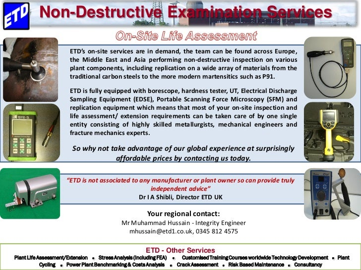 Non-Destructive Examination Services                        ETD's on-site services are in demand, the team can be found ac...