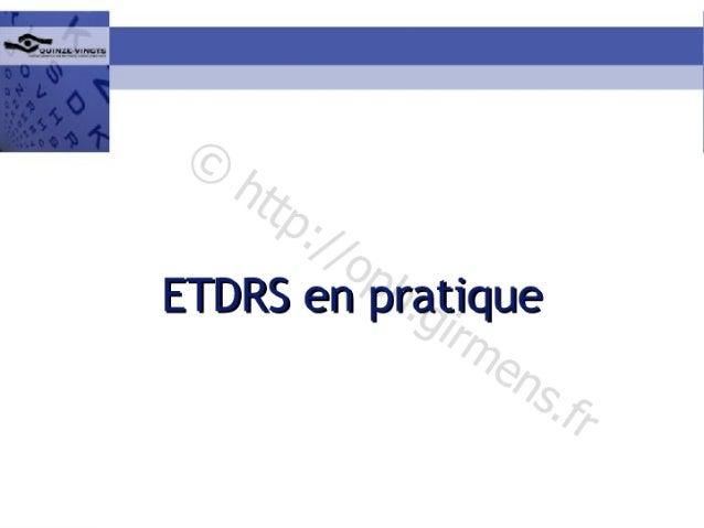 ETDRS en pratique