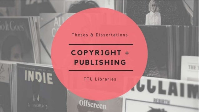 Thesis and Dissertation Bootcamp: Copyright and Publishing