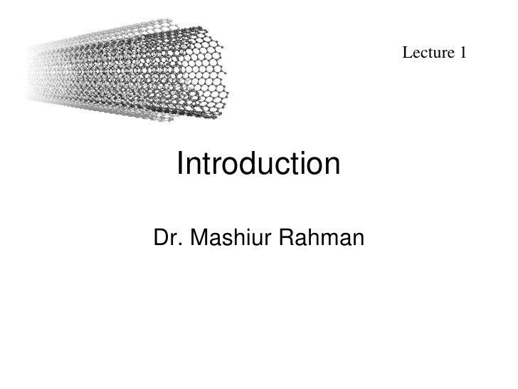 Lecture 1      Introduction  Dr. Mashiur Rahman