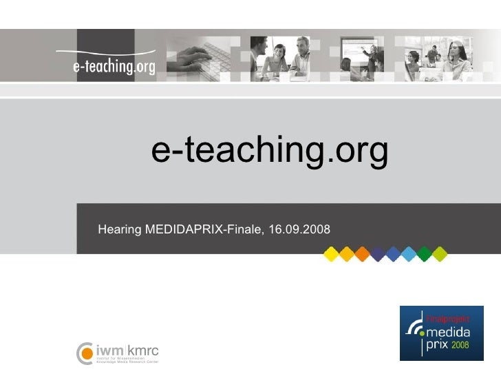 e-teaching . org Hearing MEDIDAPRIX-Finale, 16.09.2008
