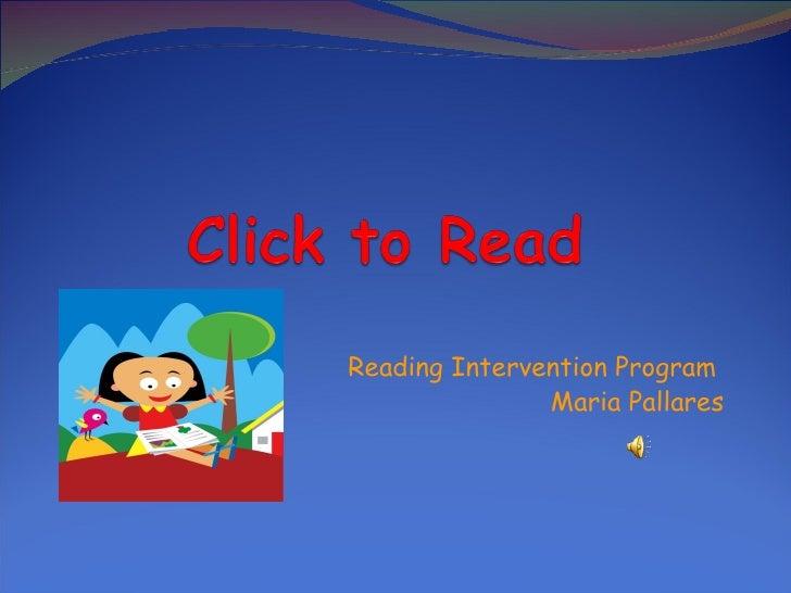 Reading Intervention Program               Maria Pallares