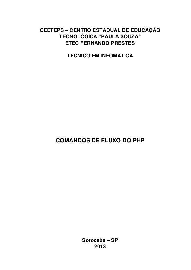 """CEETEPS – CENTRO ESTADUAL DE EDUCAÇÃO TECNOLÓGICA """"PAULA SOUZA"""" ETEC FERNANDO PRESTES TÉCNICO EM INFOMÁTICA  COMANDOS DE F..."""