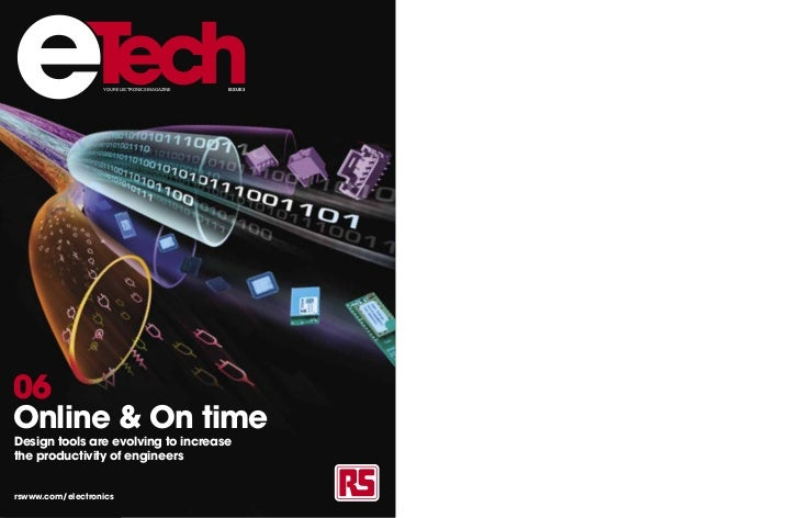 e                 YOUR ELECTRONICS MAGAZINE   ISSUE 306Online & On timeDesign tools are evolving to increasethe productivi...