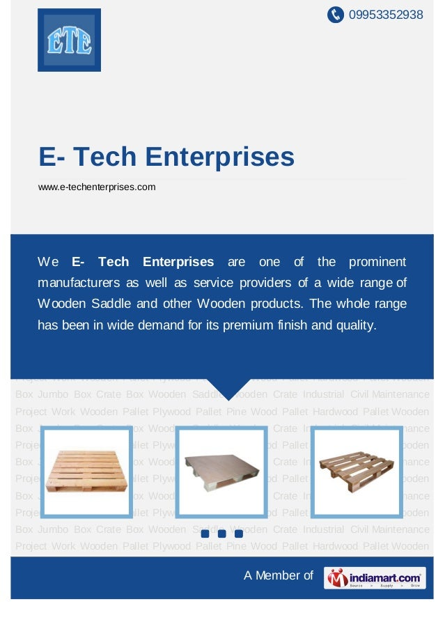 09953352938    E- Tech Enterprises    www.e-techenterprises.comWooden Pallet Plywood Pallet Pine Wood Pallet Hardwood Pall...