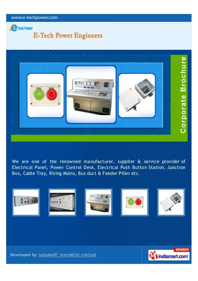 We are one of the renowned manufacturer, supplier & service provider ofElectrical Panel, Power Control Desk, Electrical Pu...