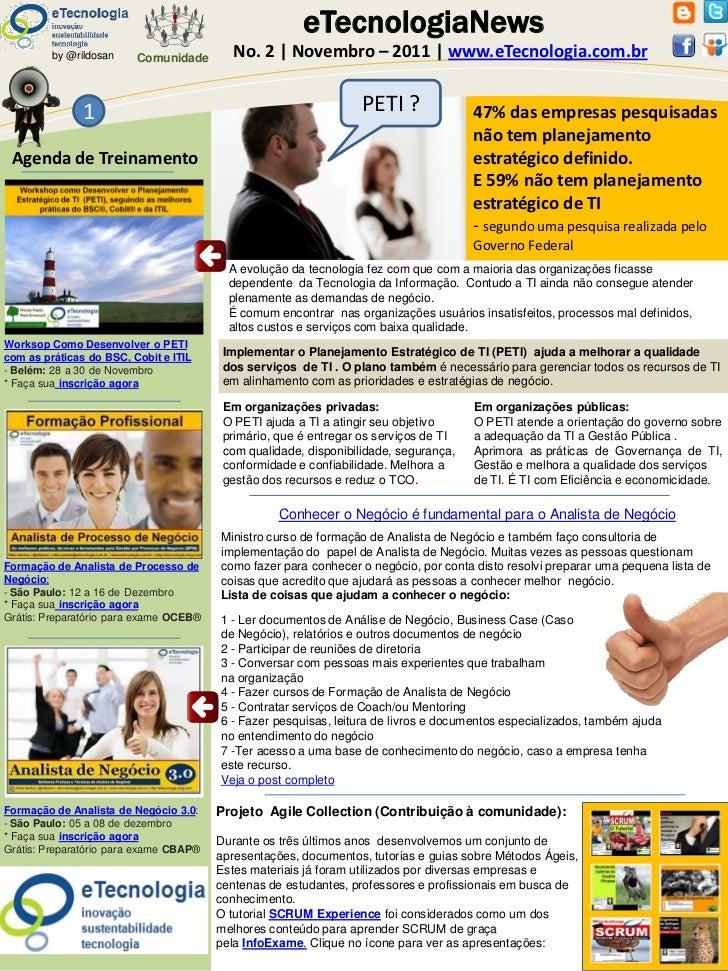 eTecnologiaNews         by @rildosan    Comunidade        No. 2   Novembro – 2011   www.eTecnologia.com.br               1...