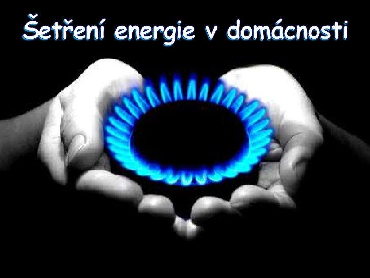 Šetření energie v domácnosti<br />