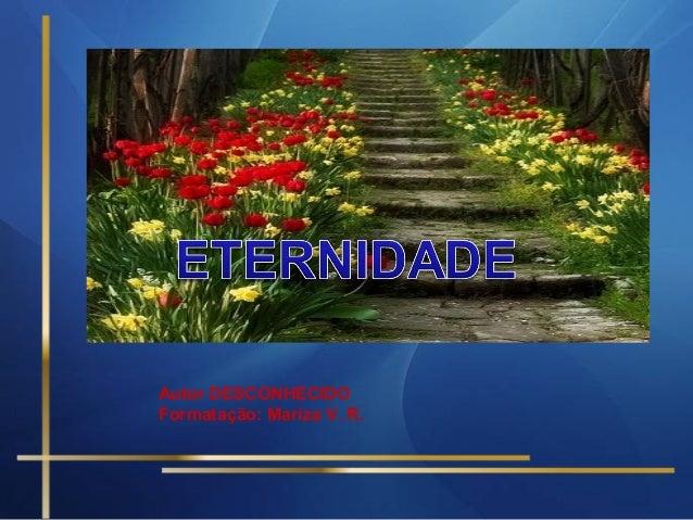 Autor DESCONHECIDO Formatação: Mariza V. R.