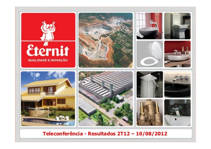 Teleconferência - Resultados 2T12 – 10/08/2012