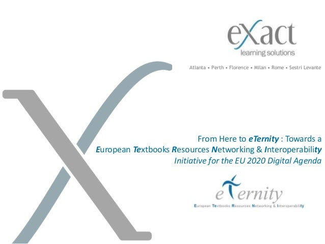 From Here to eTernity : Towards a European Textbooks Resources Networking & Interoperability Initiative for the EU 2020 Di...