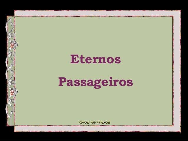 Eternos  Passageiros