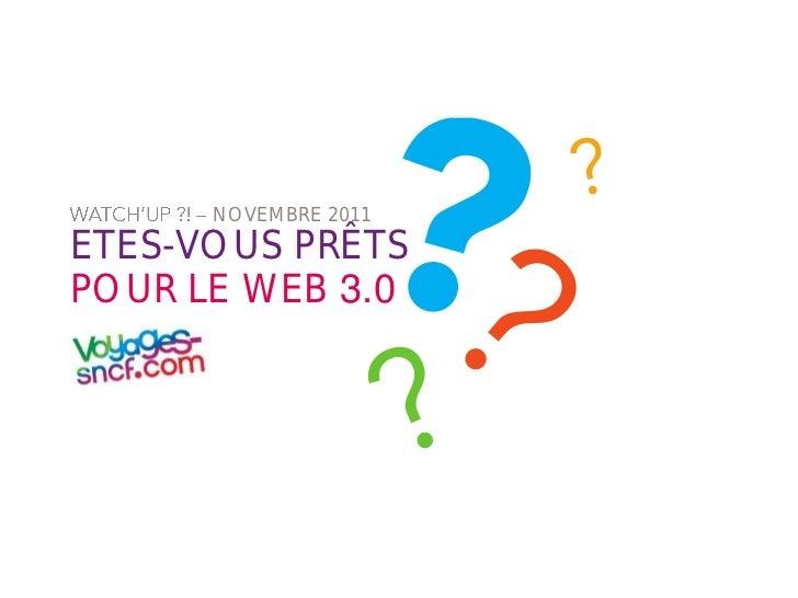 NOVEMBRE 2011ETES-VOUS PRÊTSPOUR LE WEB 3.0