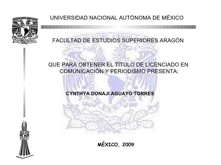 """UNIVERSIDAD  NACIONAL  AUTÓNOMA  DE  MÉXICO FACULTAD  DE  ESTUDIOS   SUPERIORES   ARAGÓN """" EL FOX POR SU PROPIA BOCA MUERE..."""