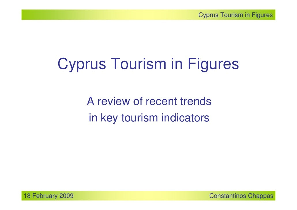 Cyprus Tourism in Figures               Cyprus Tourism in Figures                     A review of recent trends           ...