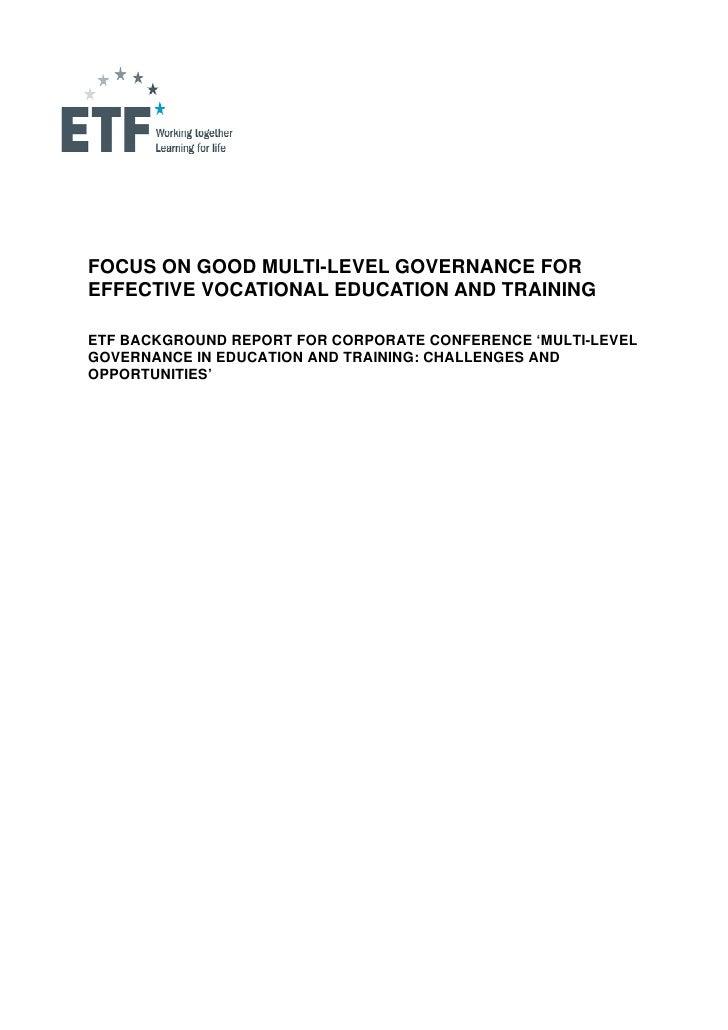FOCUS ON GOOD MULTI-LEVEL GOVERNANCE FOREFFECTIVE VOCATIONAL EDUCATION AND TRAININGETF ...