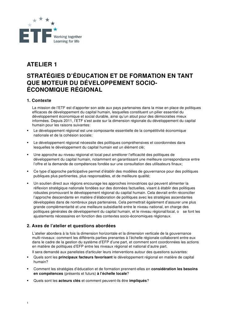 ATELIER 1STRATÉGIES D'ÉDUCATION ET DE FORMATION EN TANTQUE MOTEUR DU DÉVELOPPEMENT SOCIO-ÉCONOMIQUE RÉGIONAL1. Contexte   ...