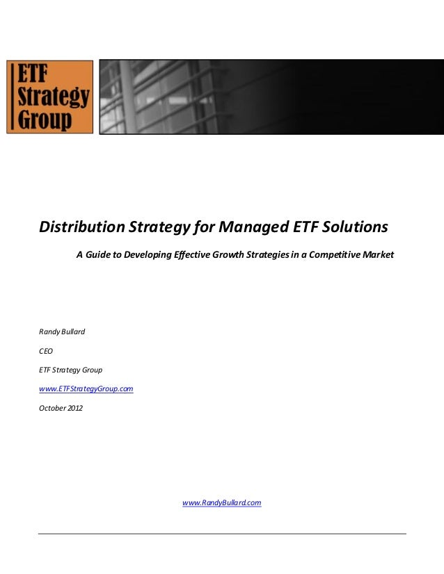 Distribution Strategy for Managed ETF Solutions          A Guide to Developing Effective Growth Strategies in a Competitiv...