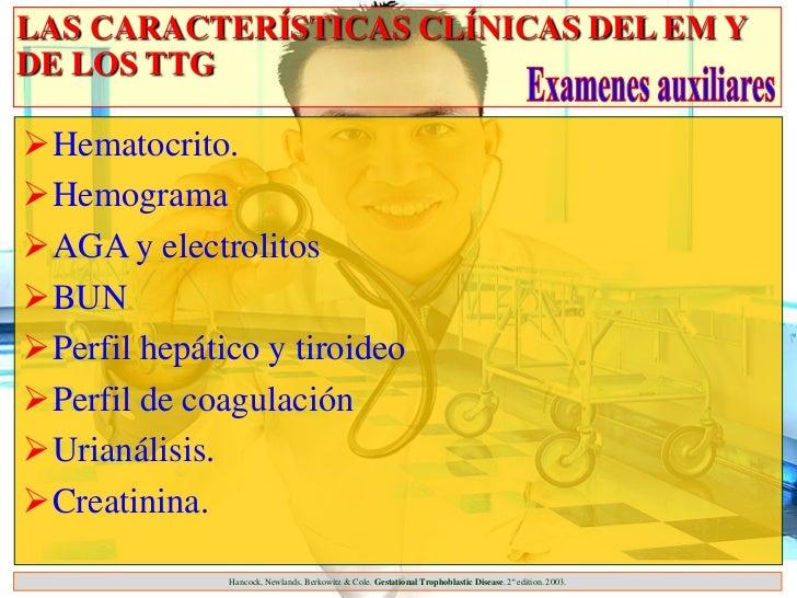 LAS CARACTERÍSTICAS CLÍNICAS DEL EM YDE LOS TTGHematocrito.HemogramaAGA y electrolitosBUNPerfil hepático y tiroideoP...