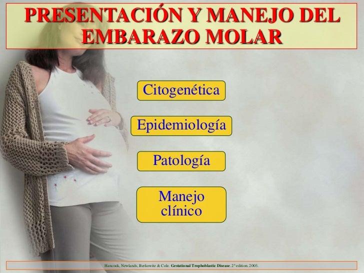 PRESENTACIÓN Y MANEJO DEL    EMBARAZO MOLAR                            Citogenética                        Epidemiología  ...