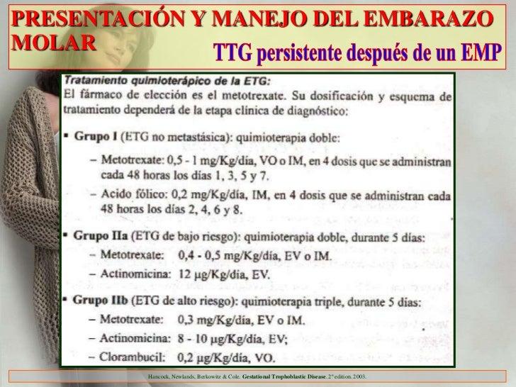 PRESENTACIÓN Y MANEJO DEL EMBARAZOMOLAR         Hancock, Newlands, Berkowitz & Cole. Gestational Trophoblastic Disease. 2º...