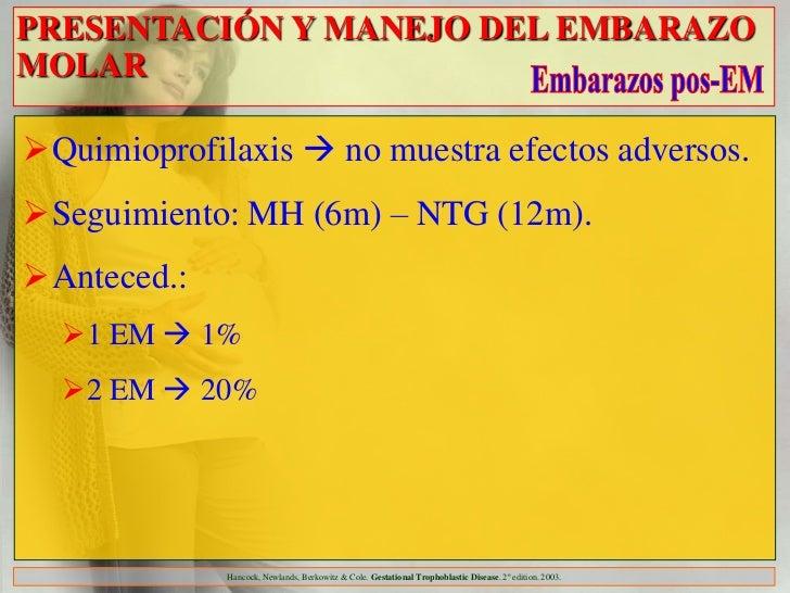 PRESENTACIÓN Y MANEJO DEL EMBARAZOMOLARQuimioprofilaxis  no muestra efectos adversos.Seguimiento: MH (6m) – NTG (12m)....