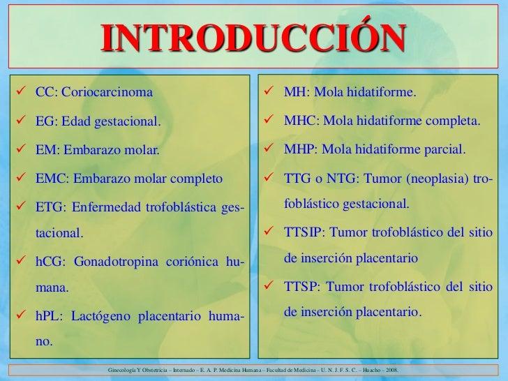 INTRODUCCIÓN CC: Coriocarcinoma                                                              MH: Mola hidatiforme. EG: ...