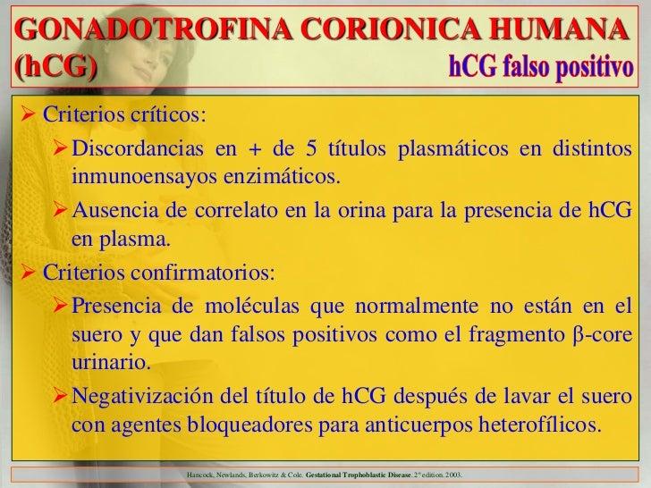 GONADOTROFINA CORIONICA HUMANA(hCG) Criterios críticos:   Discordancias en + de 5 títulos plasmáticos en distintos     i...