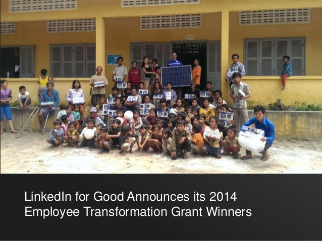 LinkedIn for Good Announces its 2014  Employee Transformation Grant Winners