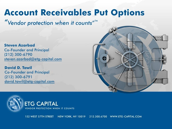 "Account Receivables Put Options ""Vendor protection when it counts""                            TM     Steven AzarbadPRESENT..."