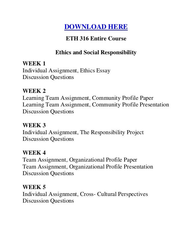 eth 316 ethics and social responsibility Ethics and social responsibility eth 316 entire class ethics and social responsibility eth 316 entire class ethics and social responsibility eth 316 entire.