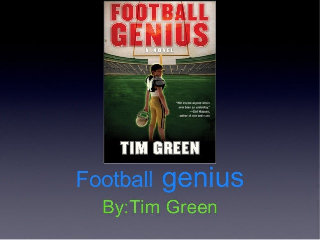 Football   genius  By:Tim Green