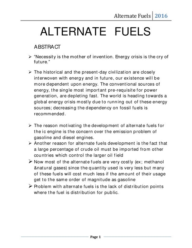 """Alternate Fuels 2016 Page 1 Alternate Fuels 2016 ALTERNATE FUELS ABSTRACT  """"Necessity is the mother of invention. Energy ..."""