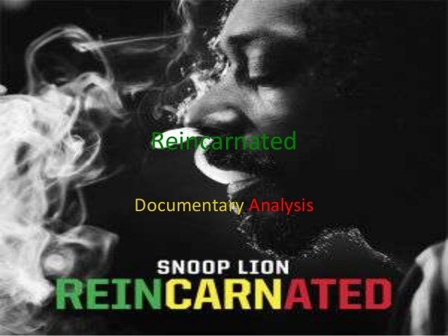 Reincarnated Documentary Analysis