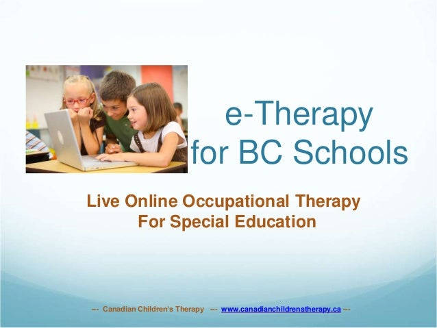 e-Therapy for BC Schools Live Online Occupational Therapy For Special Education --- Canadian Children's Therapy --- www.ca...