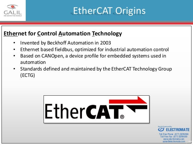 EtherCAT as a Master Machine Control Tool Galil Webinar