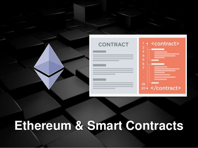 Ethereum & Smart Contracts