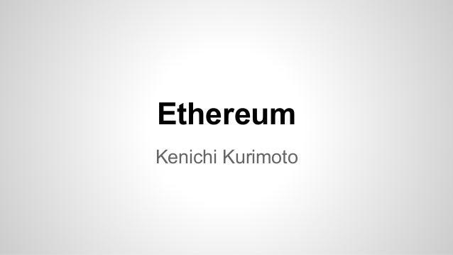Ethereum Kenichi Kurimoto