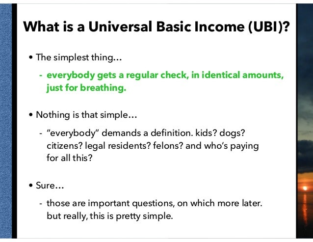 Perspectives on a Universal Basic Income Slide 2