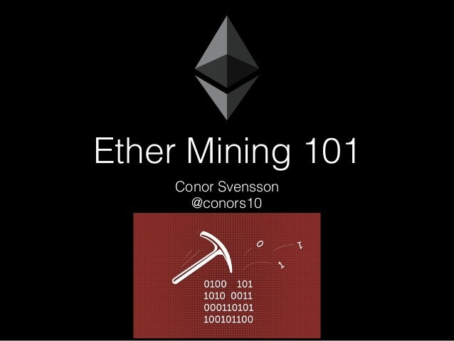 Ether Mining 101