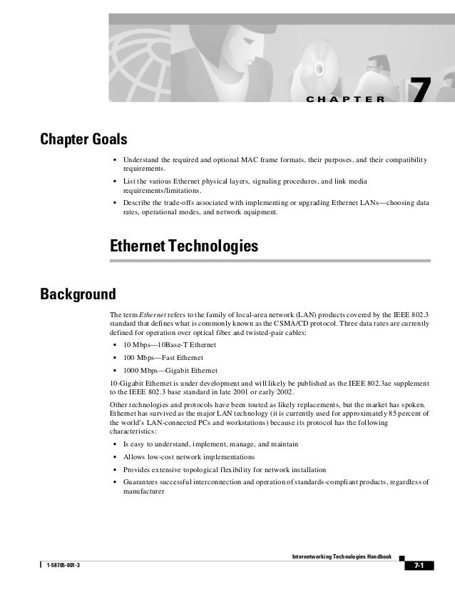C H A P T E R                      7Chapter Goals                  •   Understand the required and optional MAC frame form...