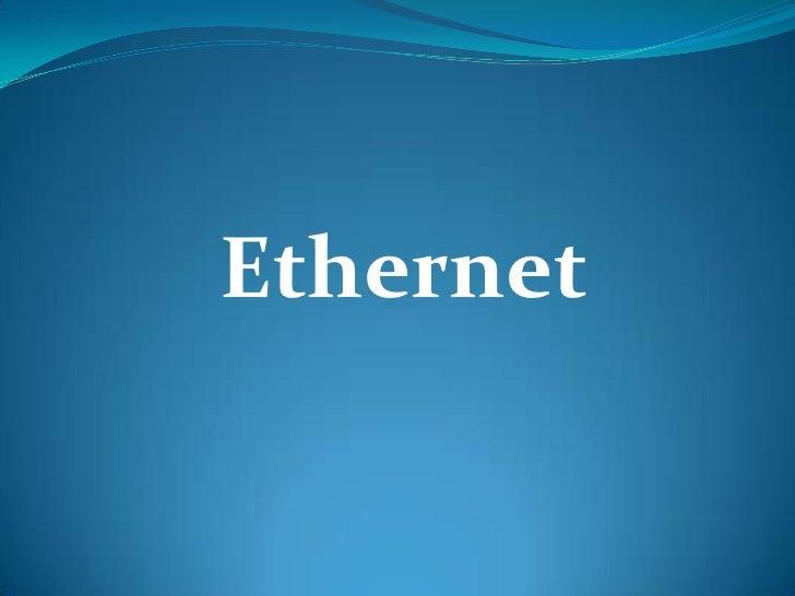 Ethernet<br />