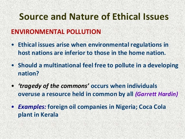 ethical issue in environmental pollutio Environmental issues and corporate social  environmental pollution can be classified  environmental issues and corporate social responsibility 107.