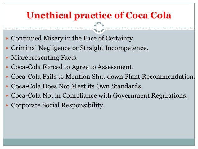 coca cola ethics case Business ethics - the coca-cola company struggles with ethical crises puteri zarith aqwa  coca-cola and their water rights issues in third world  business ethics case study methodology.